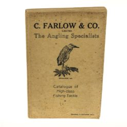 C. Farlow & Co. Ltd 91st Edition Fishing Tackle Catalogue